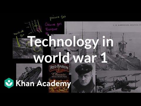 Technology in World War I | The 20th century | World history | Khan Academy