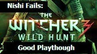 Nishi Fails: The Witcher 3 -Good- Part 40: Oxenfurt Blacksmith/Return White Orchard