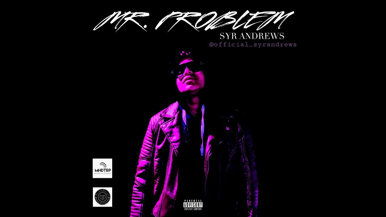 SYR ANDREWS X MR. PROBLEM [OFFICIAL VIDEO] #rodwave #drake #roddyricch #jackharlow