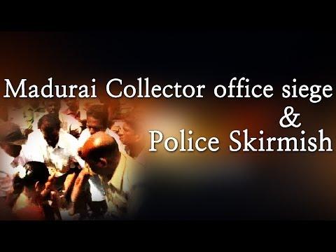 Madurai Collector Office Siege & Police Skirmish - Red Pix 24x7