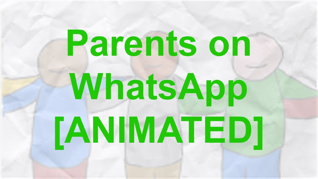 Download Parents on WhatsApp [ANIMATED]