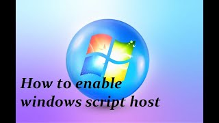 How to enable windows script host