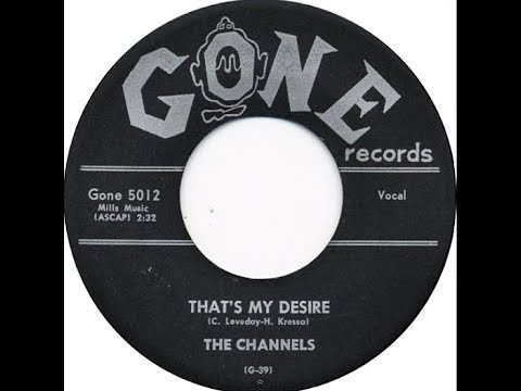 The Channels - That's My Desire (1957 Doo Wop Gold) HD