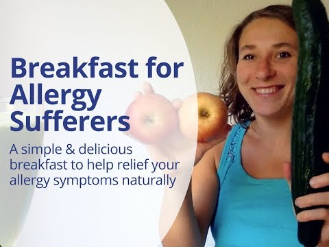 Best Breakfast for Allergy Sufferers - How to Relief Your Hay Fever, Pollen or Ragweed Allergy