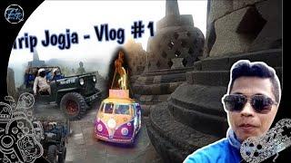 Daily Vlog - Trip Jogja #1