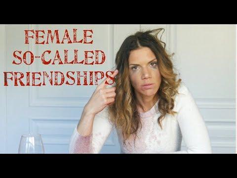 Female so-called Friendships