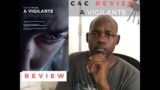 A Vigilante (2019) - Movie Review on C4C