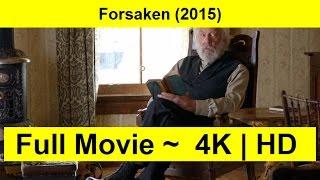 Forsaken Full Length'MovIE 2015