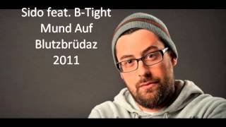 Sido feat. B-Tight  - Mund Auf