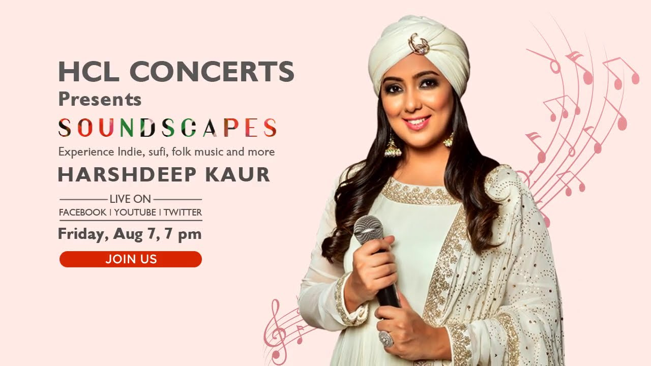 HCL Concerts Soundscapes: Harshdeep Kaur