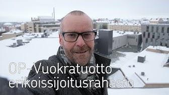 OP-Vuokratuotto: Salkunhoitaja Antero Tenhunen esittelee rahastoa - OP