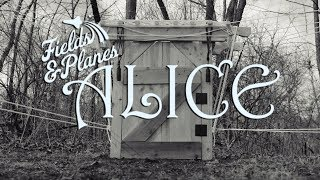 Fields and Planes: Alice [OFFICIAL MUSIC VIDEO]