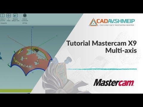 Tutorial Mastercam Multiaxis