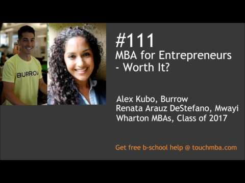 MBA for Enterpreneurs - Worth It?