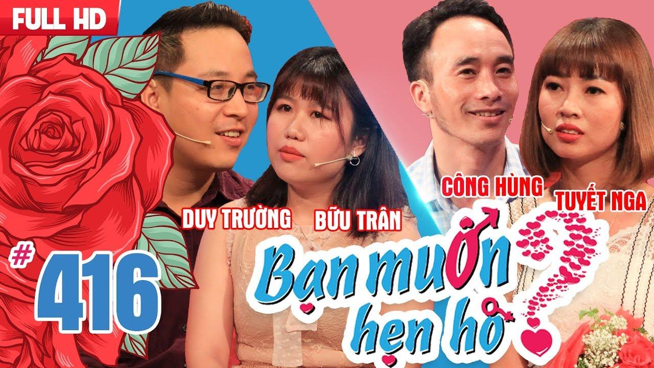 BẠN MUỐN HẸN HÒ #416 UNCUT | Lỡ làng 1 đời - Mẹ chồng xì tin hứa nhảy Gangnam Style đám cưới con