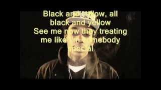 Wiz Khalifa-Black And Yellow Ft. Snoop Dogg,Jiucy J & T-pain LYRICS