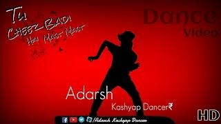 Tu Cheez Badi hai mast mast Song   Dance cover   Adarsh Kashyap Dancer
