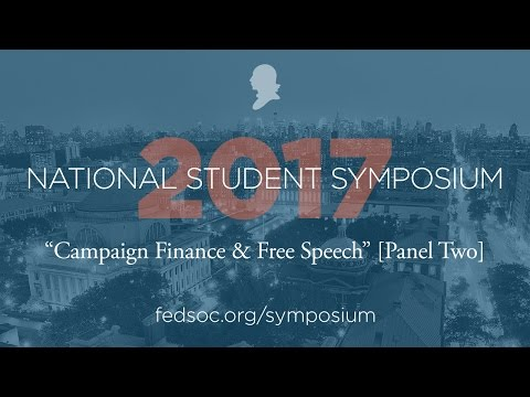Campaign Finance & Free Speech [Panel Two]