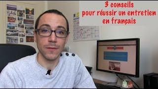 3conseils pour réussir un entretien en français