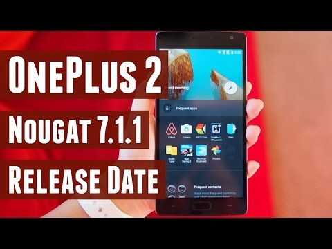 OnePlus 2 Android 7.1.1 Nougat OxygenOS Update is Coming Soon