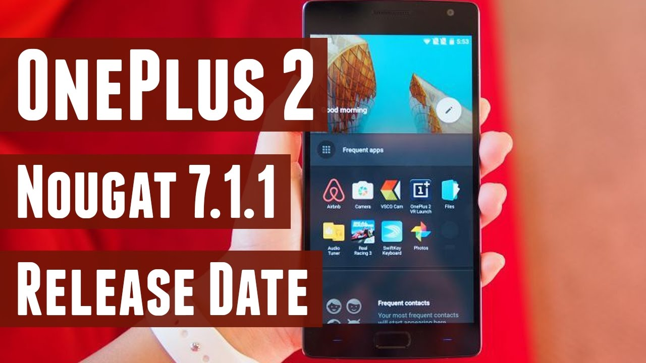 No OnePlus 2 Android Nougat Update, According To Customer Email
