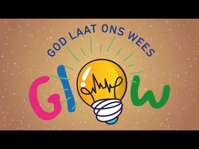 Skepping | God Sê Ons Moet die Lig Wees | Glow Kids - 19 Julie