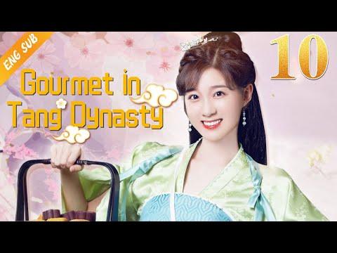 [Eng Sub] Gourmet in Tang Dynasty EP 10 (Li Zixuan, Liu Runnan) 🍰大唐小吃货🍰