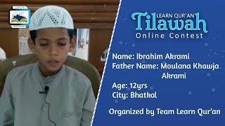 Ibrahim Akrami S/o Moulana Khawja Akrami | Learn Qur'an Tilawah - Online Contest, Bhatkal