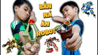 Tony | Thử Thách Bắn Ná Ăn Robot Biến Hình - Slingshot Get Robot