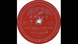 Dave Collins and his Scrubs - Don't Break A My Heart - Imperial 5294 - (1954)