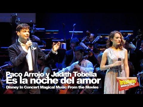 Paco Arrojo y Judith Tobella - Es la noche del amor (Disney In Concert)