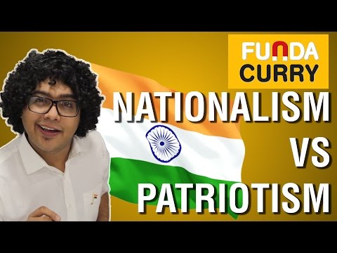 Funda Curry | Nationalism Vs Patriotism