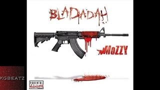 Mozzy - Bladadah [Prod. By MMMOnTheBeat] [New 2015]