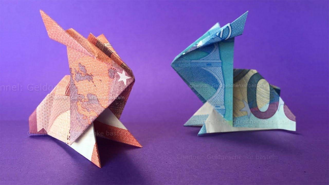 Geldscheine Falten Ostern Hase Aus Geld Falten Geldgeschenke Basteln Origami Osterhase