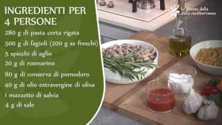 Pasta E Fagioli  - Le Ricette Della Dieta Mediterranea
