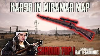 Kar98 IN NEW MIRAMAR MAP - SHROUD win SOLO game FPP  [TEST SERVER] - PUBG HIGHLIGHTS TOP 1