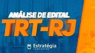 Concurso TRT-RJ: Análise de Edital 2018