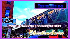 What is Out The Money Option Trading on NADEX? | #TeamAlliance
