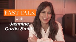 Fast Talk with Jasmine Curtis-Smith