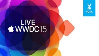 APPLE WWDC 2015 WYLSACOM LIVE