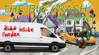 The Big Crash ft. Darevil, KSI and Zac, just Zac