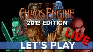 The Chaos Engine (2013 Remake) - Let