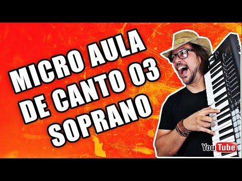 SOPRANO MICRO AULA DE CANTO 03