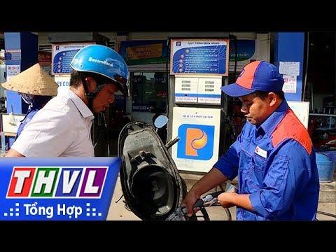 THVL | Giá xăng – dầu tăng từ 15 giờ chiều 21/9