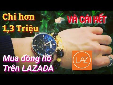 Mua Đồng Hồ Trên Lazada Giá 1,3 Triệu Và Cái Kết. :) _ Vũ Phong