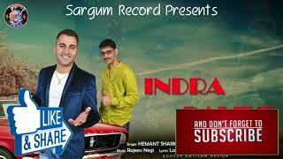 New Pahari Naati2018     Indra Dalia    Folk King Hemant Sharma    Sargam Records
