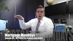 VA Policy on Student loan debts   Mortgage Mondays #88