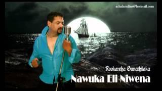 Nawuka Eli Niwena - Rookantha Guanthilaka