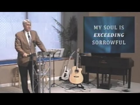 """Sunday Morning at IBC """"My Soul is Exceeding Sorrowful"""" March 25, 2018"""