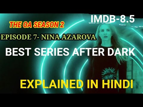 Download The OA season 2 episode 7 Explained In Hindi